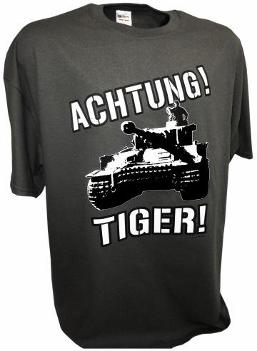 Achtung Tiger German Army Tank  Panzer WW2 T-Shirt